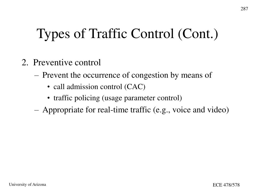 Types of Traffic Control (Cont.)
