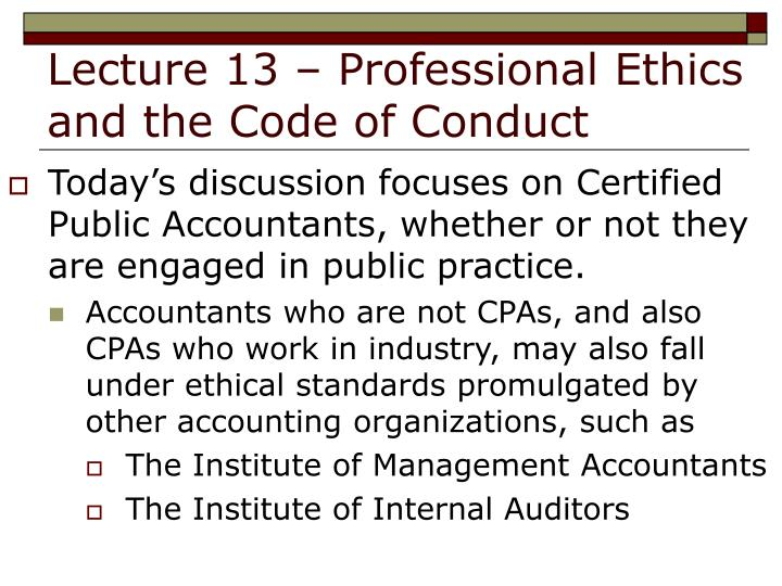Lecture 13 professional ethics and the code of conduct