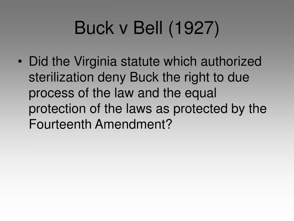 Buck v Bell (1927)