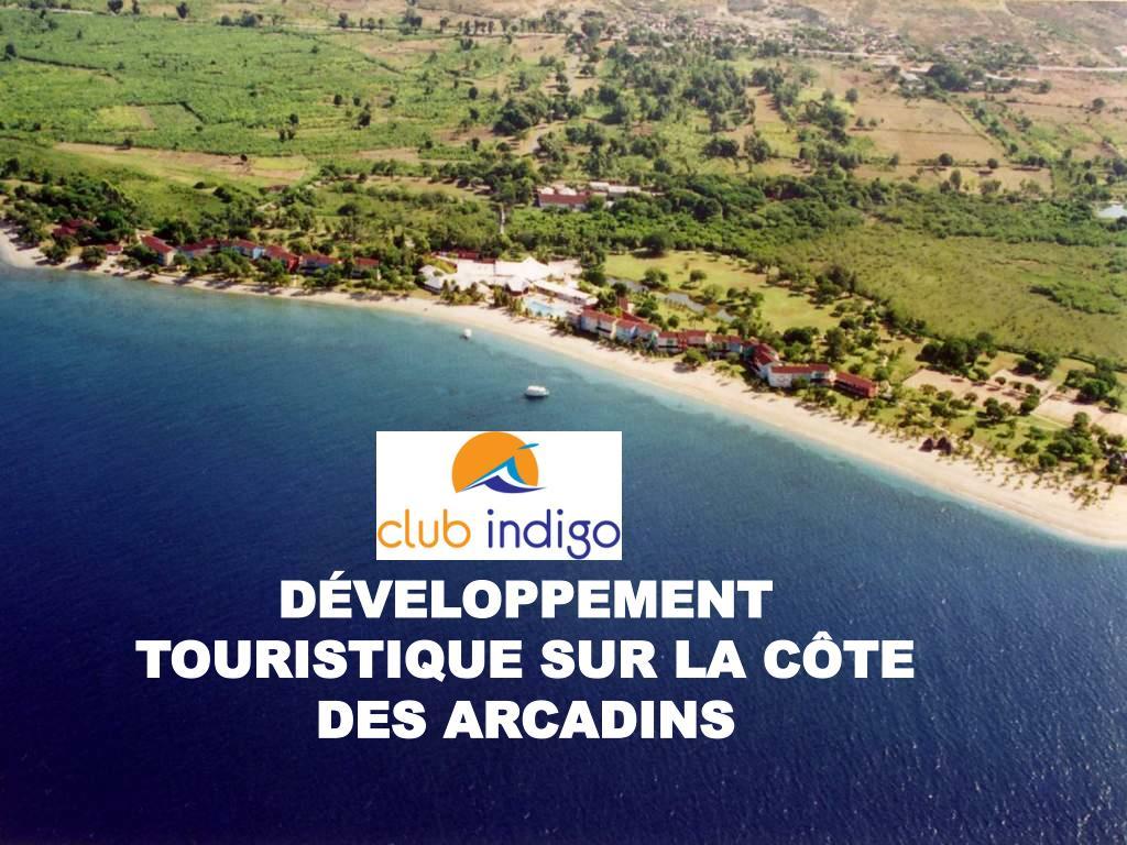 DÉVELOPPEMENT TOURISTIQUE SUR LA CÔTE DES ARCADINS