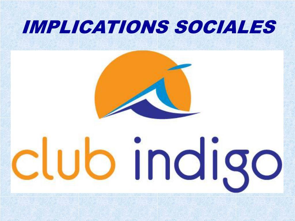 IMPLICATIONS SOCIALES