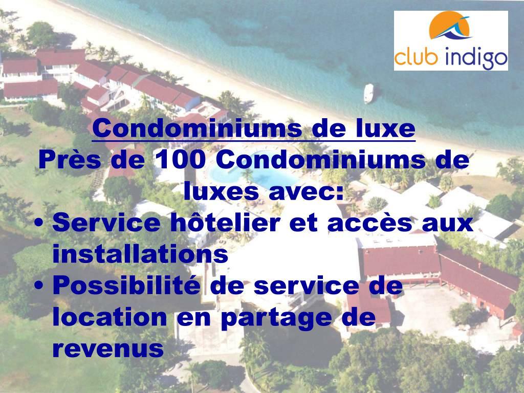 Condominiums de luxe