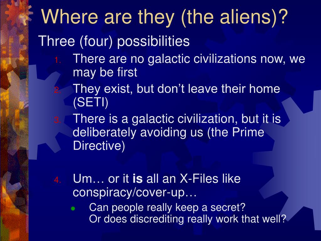 Where are they (the aliens)?