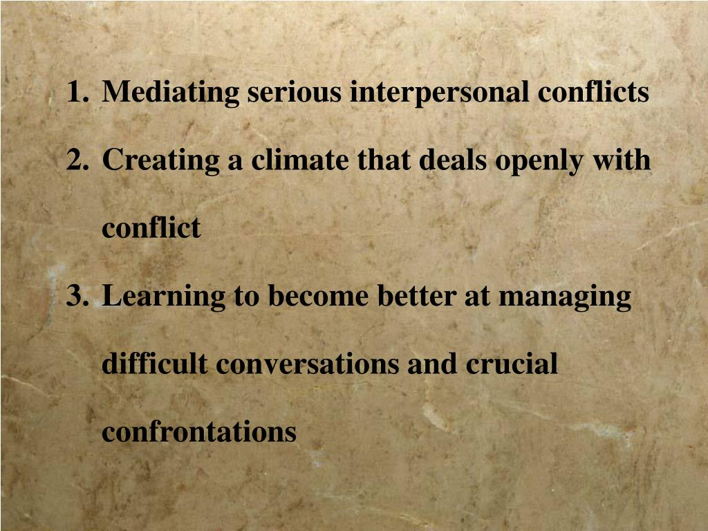 Mediating serious interpersonal conflicts