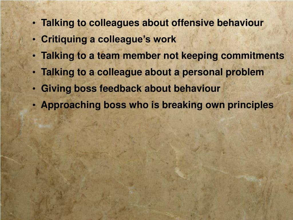 Talking to colleagues about offensive behaviour