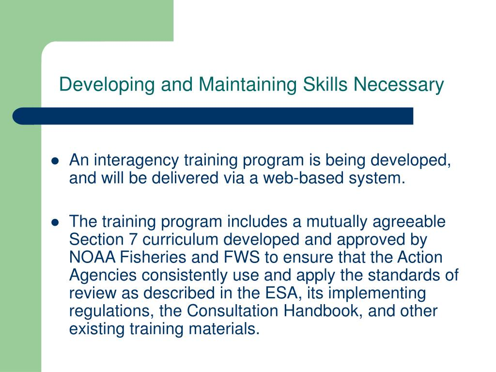 Developing and Maintaining Skills Necessary