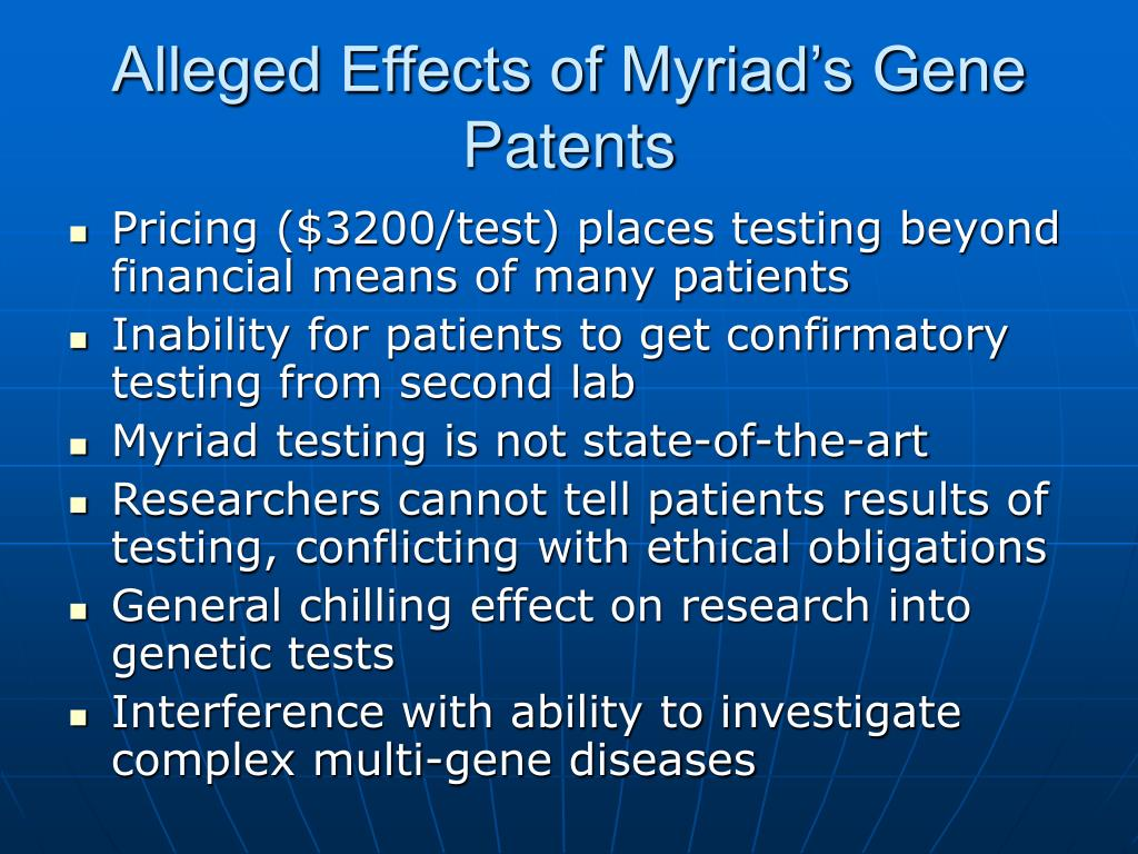 Alleged Effects of Myriad's Gene Patents