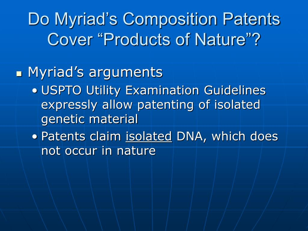 """Do Myriad's Composition Patents Cover """"Products of Nature""""?"""