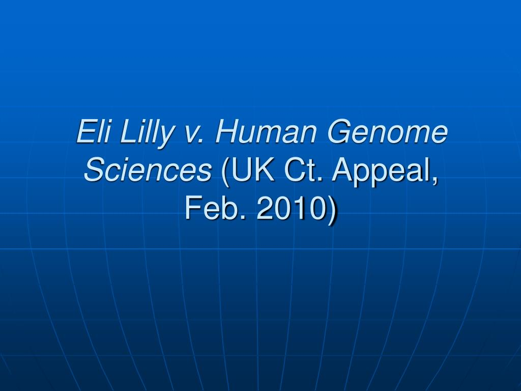 Eli Lilly v. Human Genome Sciences