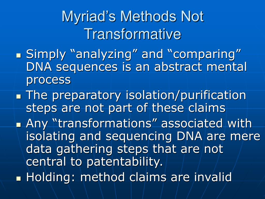 Myriad's Methods Not Transformative