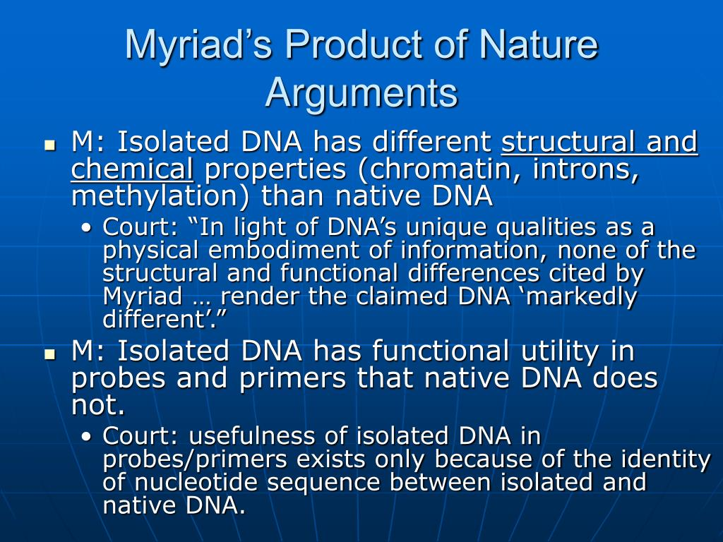 Myriad's Product of Nature Arguments