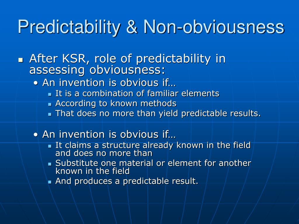 Predictability & Non-obviousness