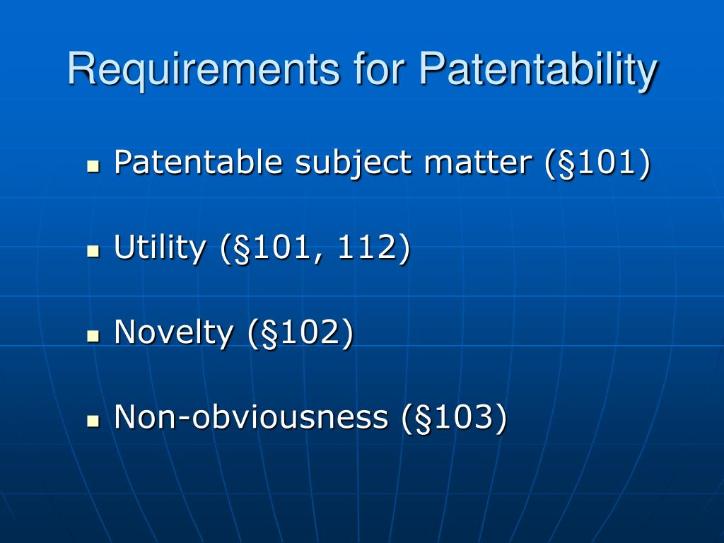 Requirements for Patentability