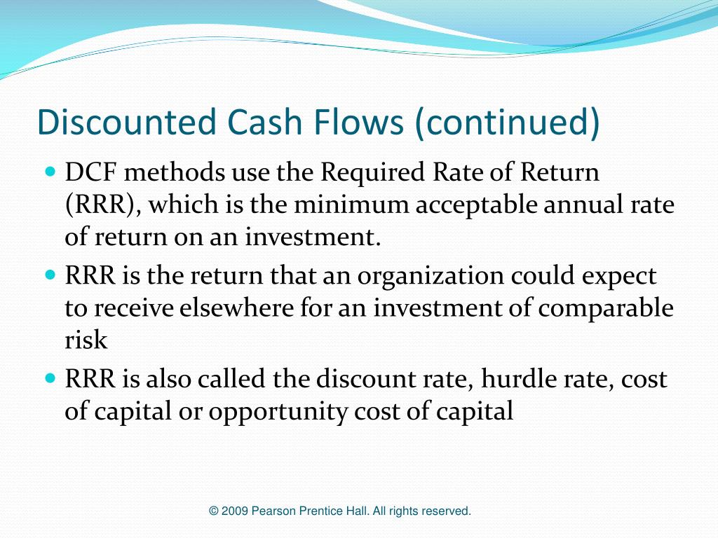 Discounted Cash Flows (continued)