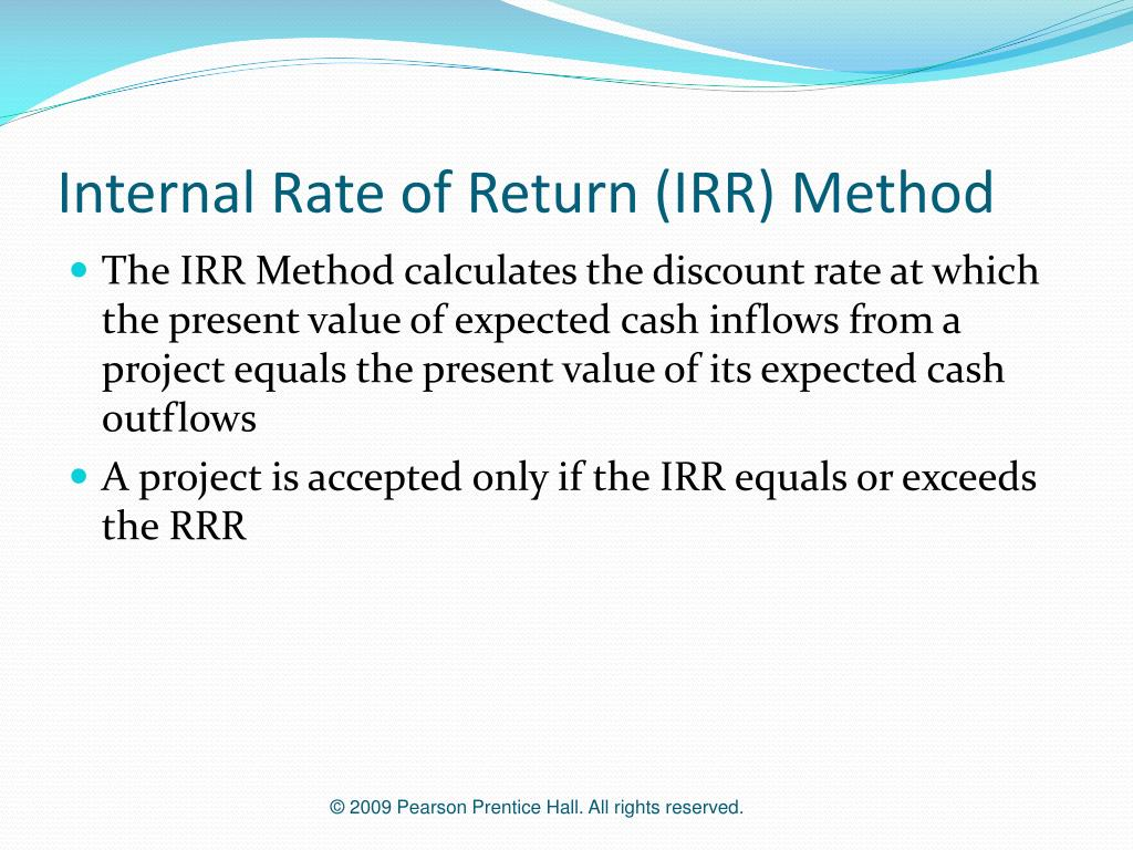 Internal Rate of Return (IRR) Method