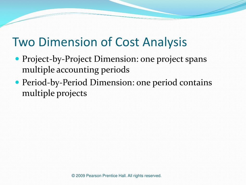 Two Dimension of Cost Analysis