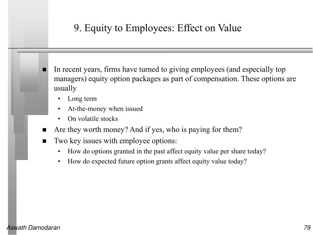 9. Equity to Employees: Effect on Value