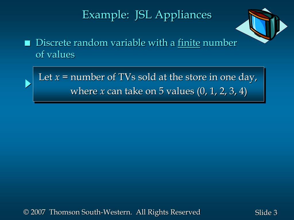 Example:  JSL Appliances