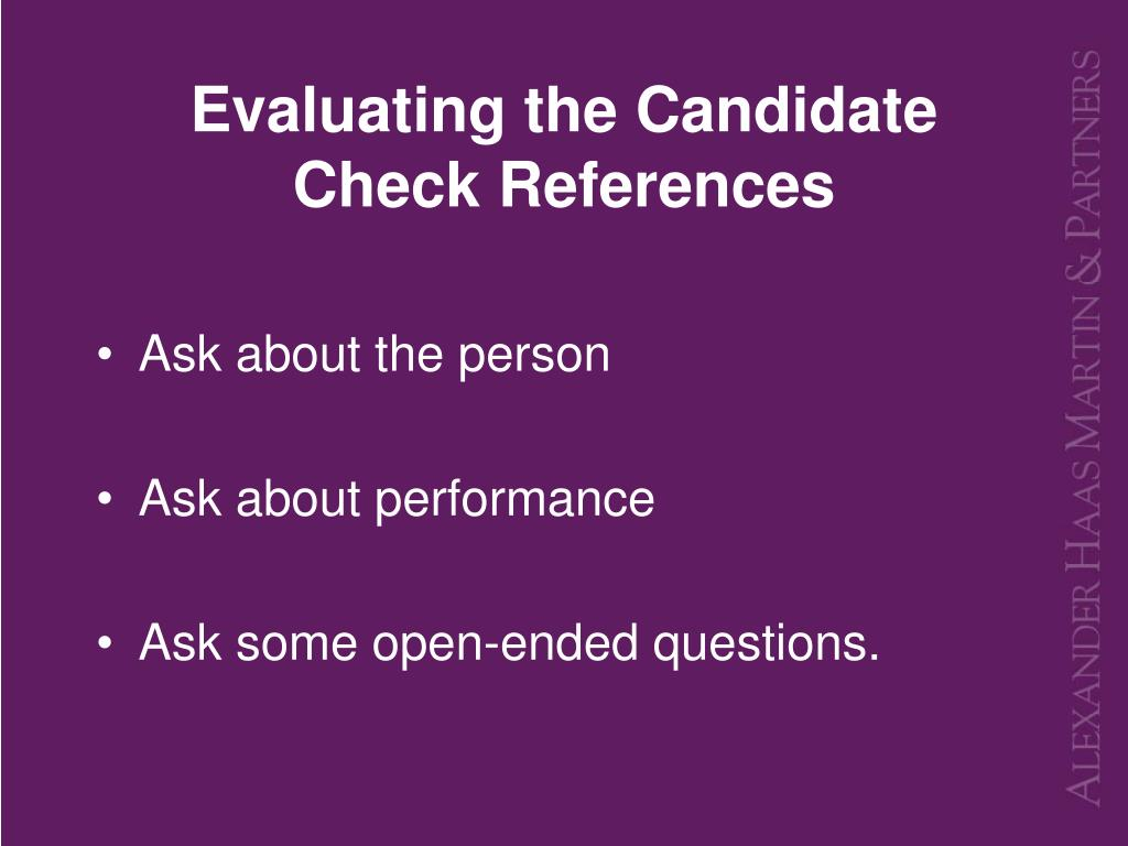 Evaluating the Candidate