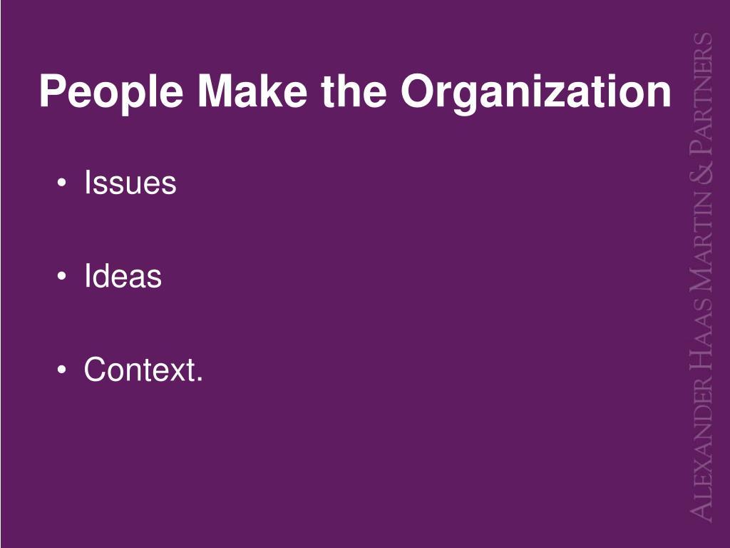 People Make the Organization