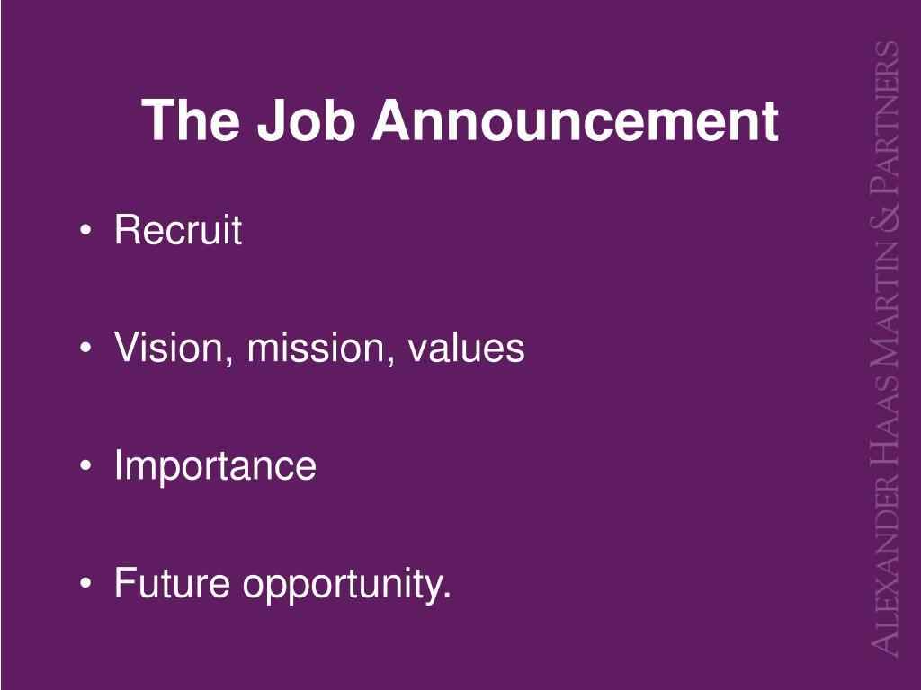 The Job Announcement
