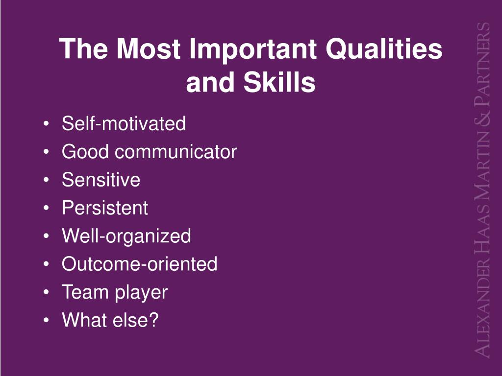 The Most Important Qualities and Skills