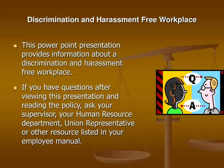 Discrimination and harassment free workplace3