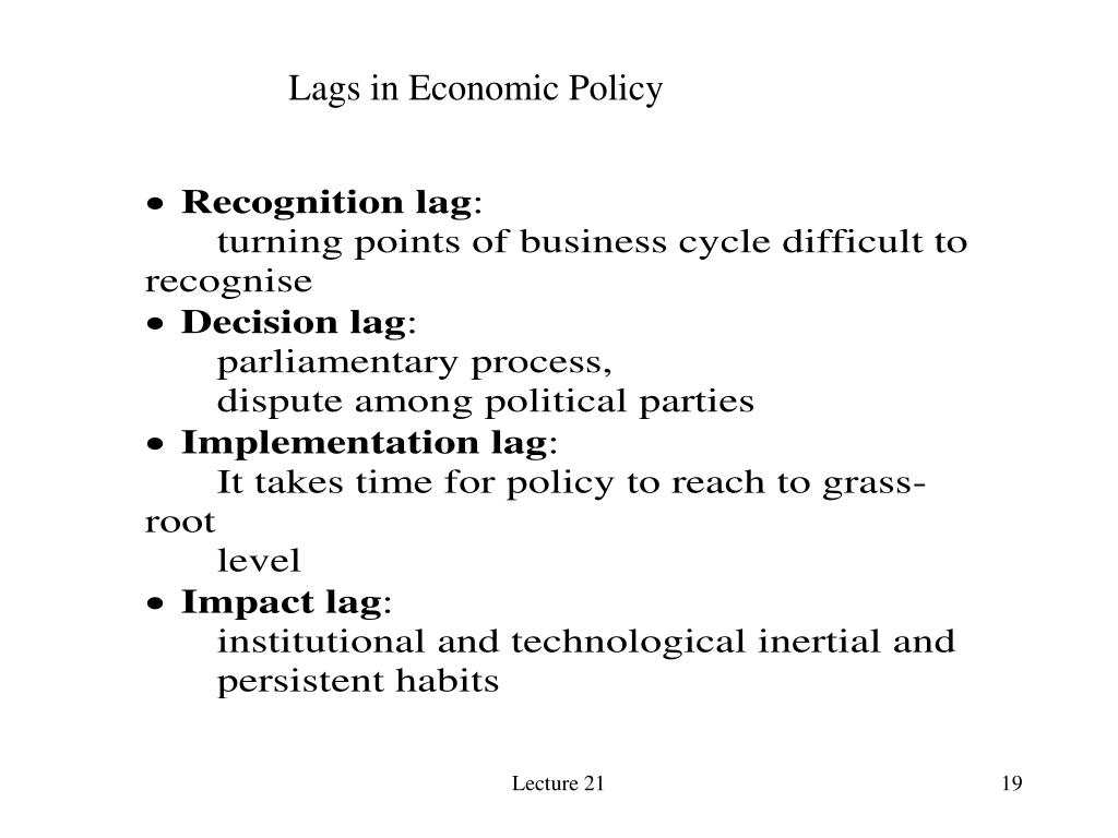Lags in Economic Policy