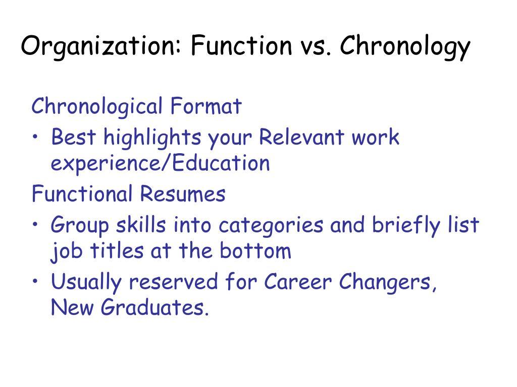 Organization: Function vs. Chronology