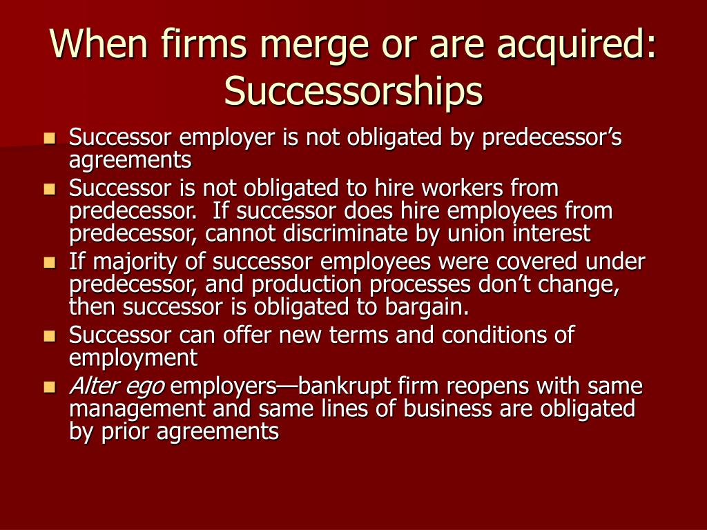 When firms merge or are acquired: Successorships