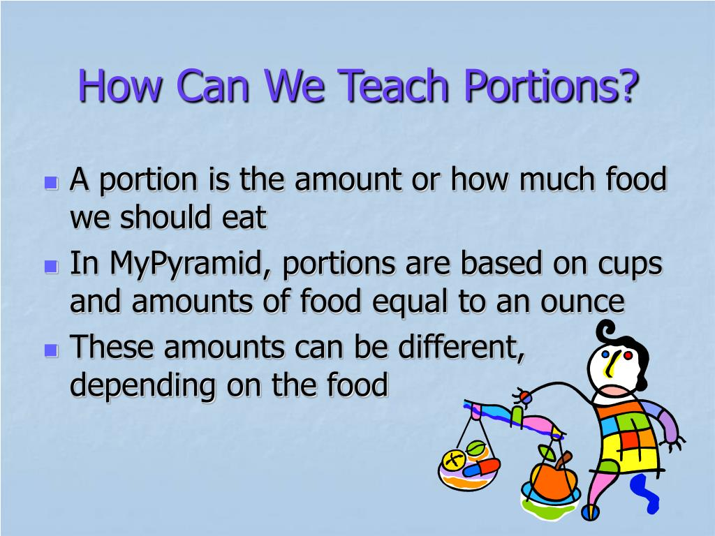 How Can We Teach Portions?