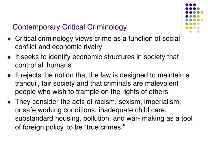 Contemporary critical criminology