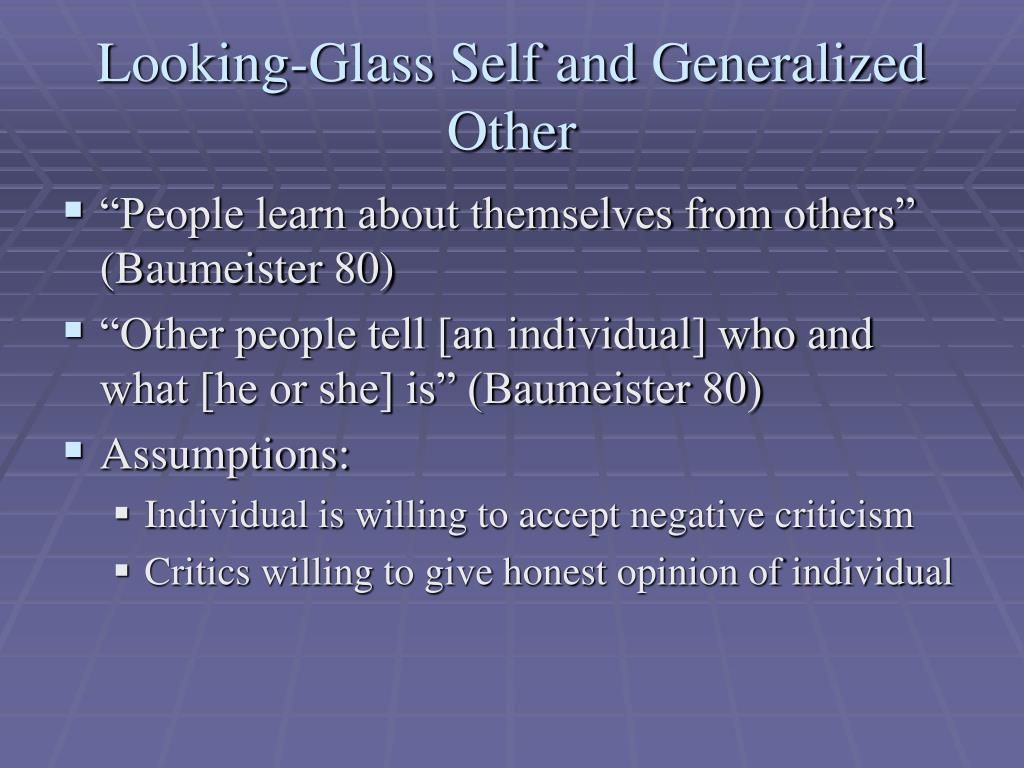 Looking-Glass Self and Generalized Other