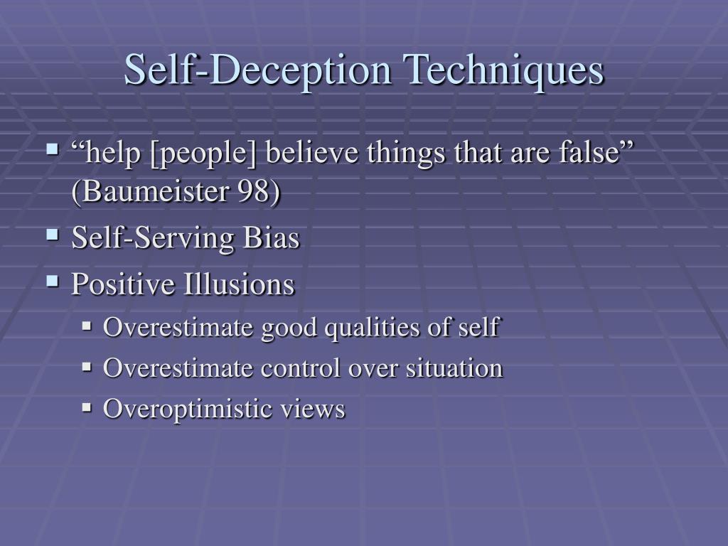 Self-Deception Techniques