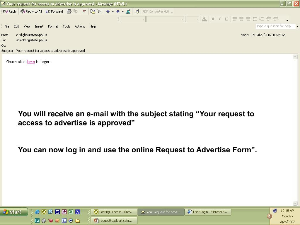 "You will receive an e-mail with the subject stating ""Your request to access to advertise is approved"""
