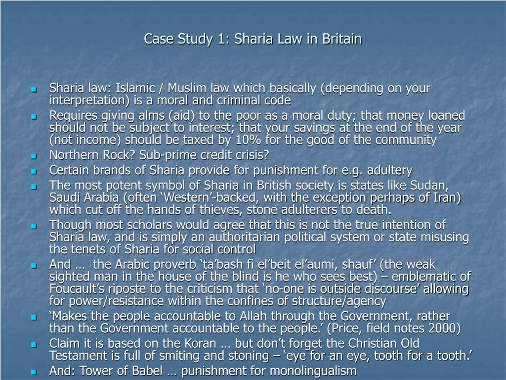 Case Study 1: Sharia Law in Britain