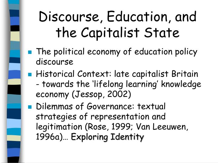 Discourse education and the capitalist state l.jpg