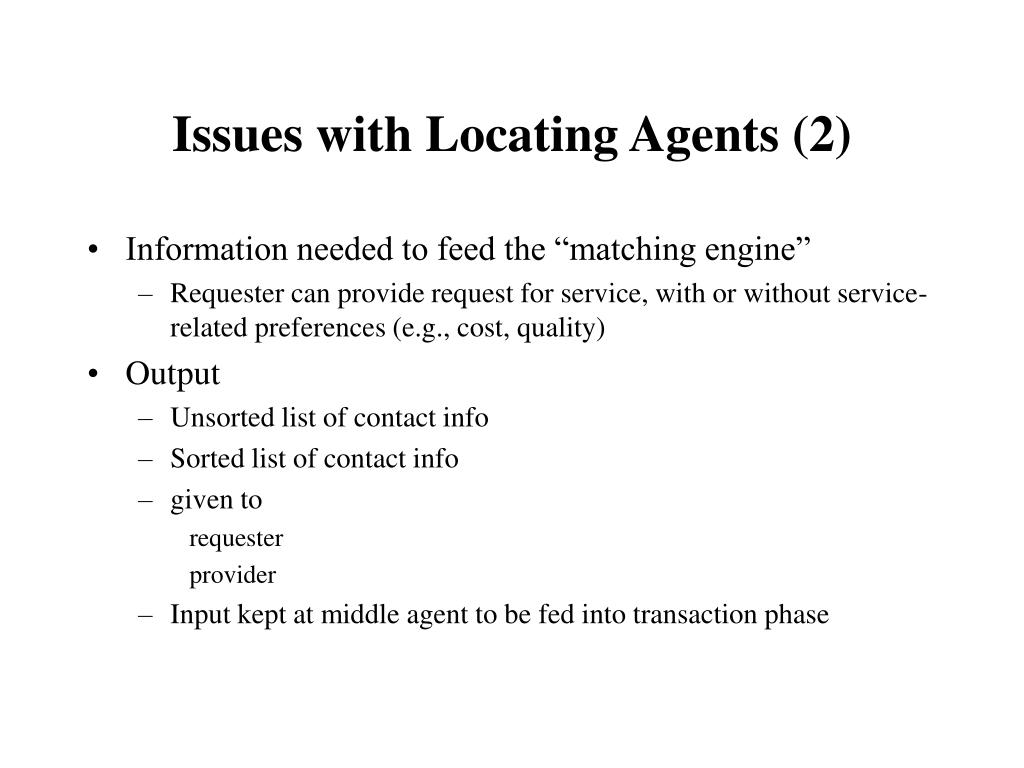 Issues with Locating Agents (2)