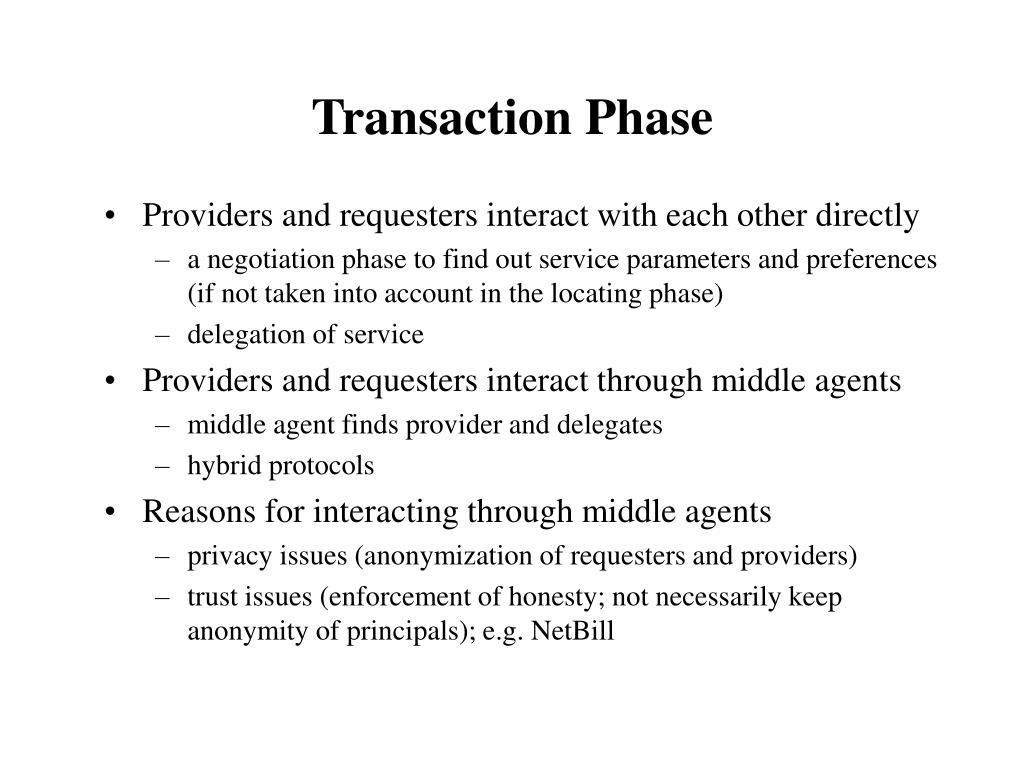 Transaction Phase
