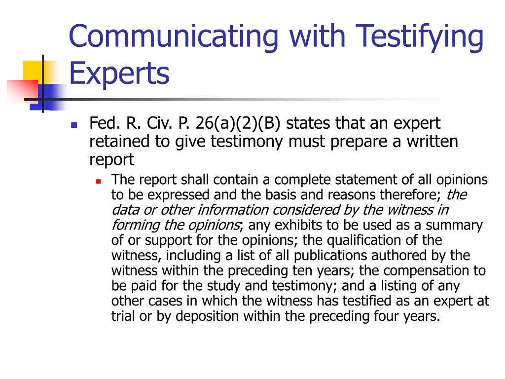 Communicating with Testifying Experts