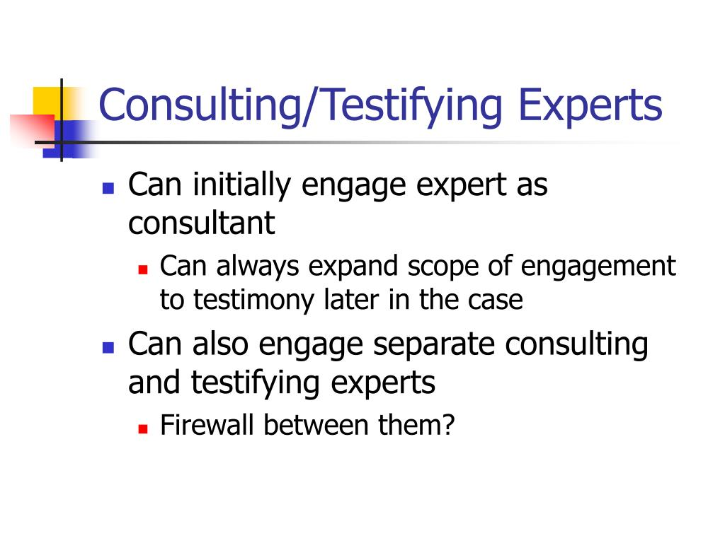 Consulting/Testifying Experts