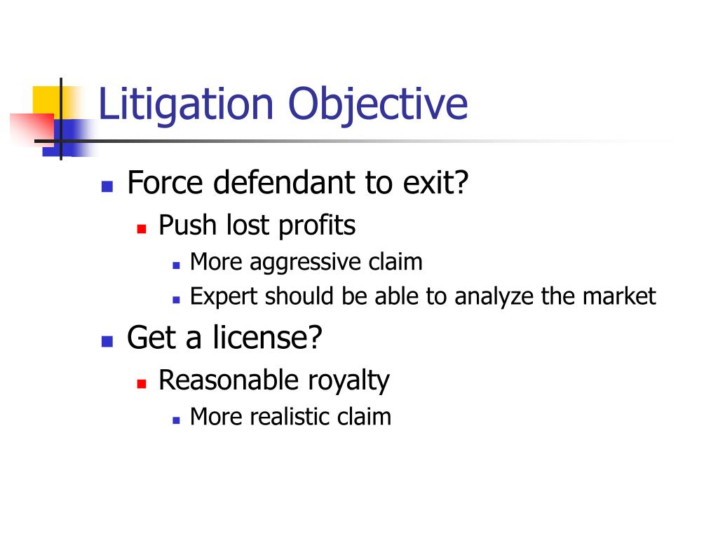 Litigation Objective