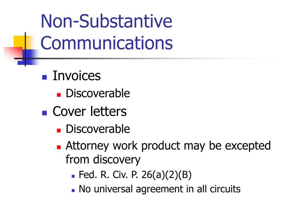 Non-Substantive Communications