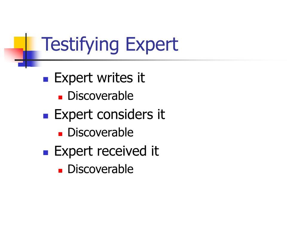 Testifying Expert