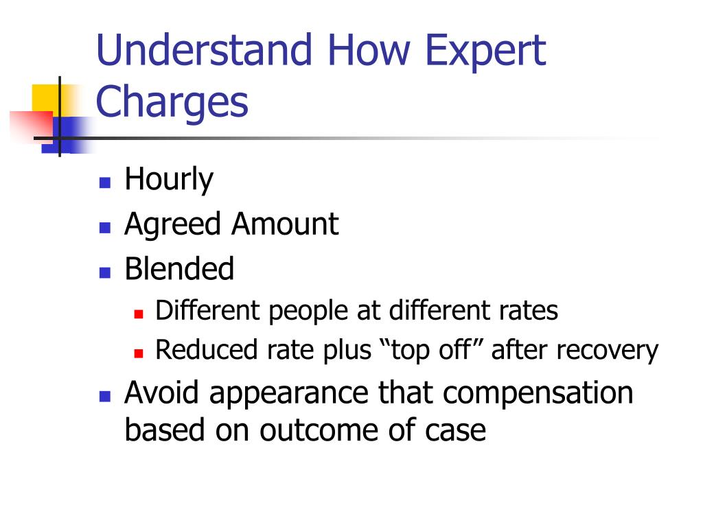 Understand How Expert Charges