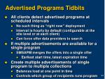 advertised programs tidbits