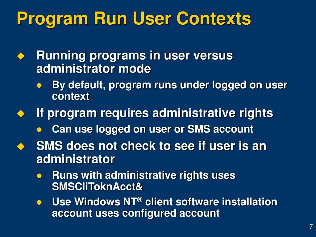 Program Run User Contexts