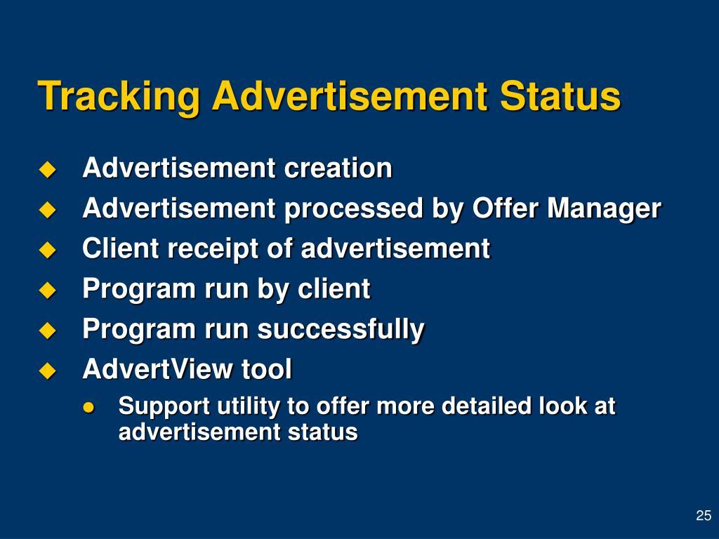 Tracking Advertisement Status