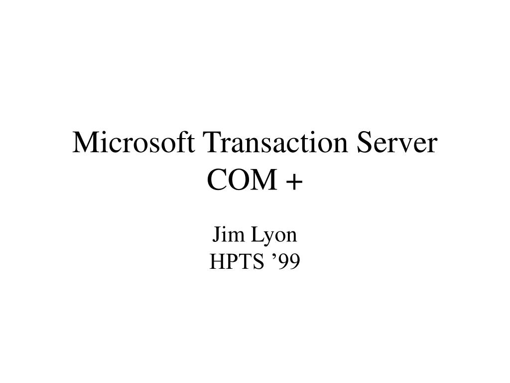 Microsoft Transaction Server