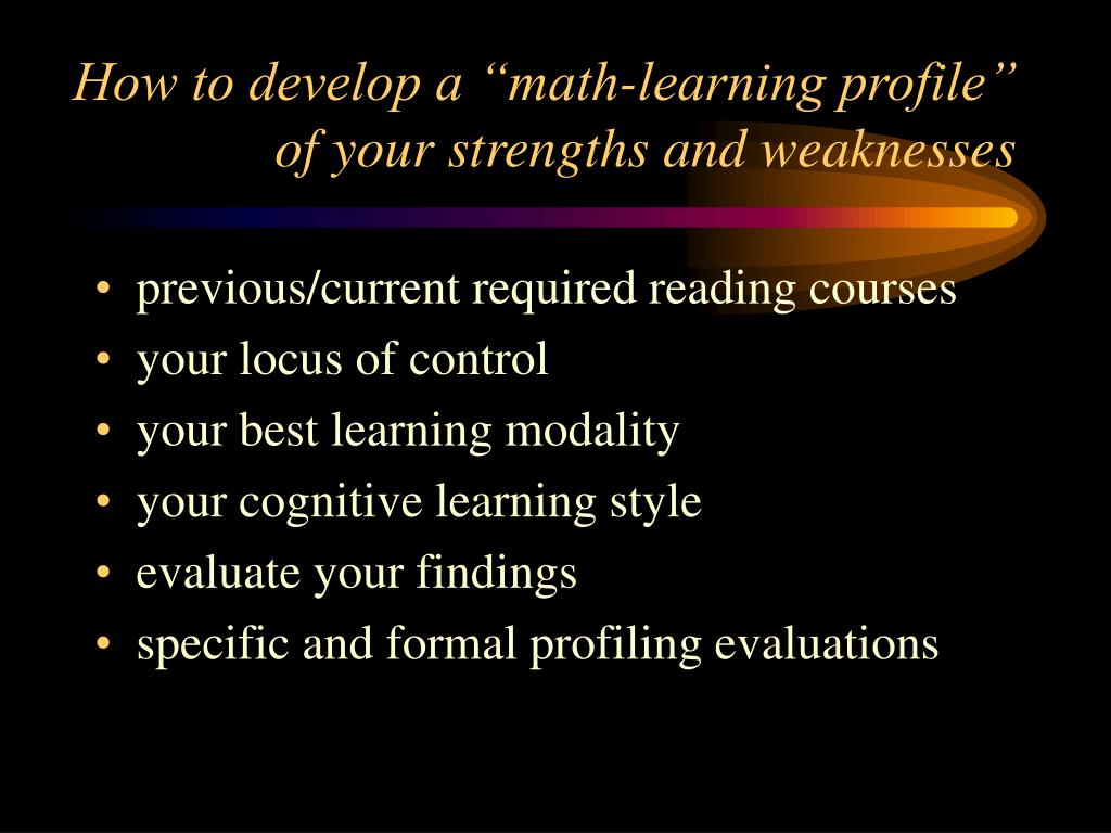 "How to develop a ""math-learning profile"" of your strengths and weaknesses"